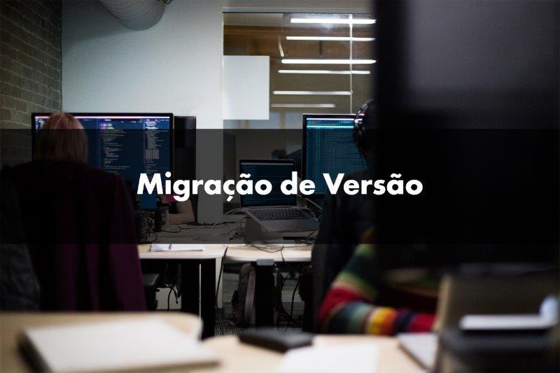 Migração de versão totvs
